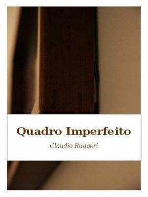 cover image of Quadro Imperfeito