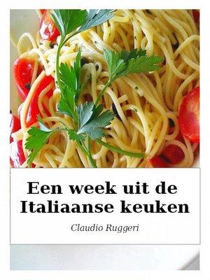 cover image of Een week uit de Italiaanse keuken