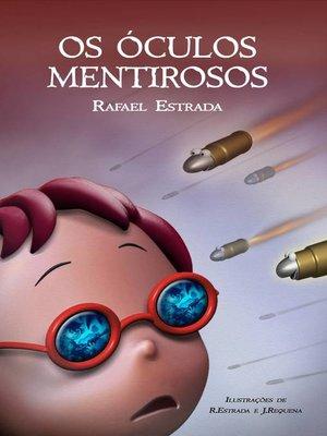 cover image of Os Óculos Mentirosos