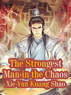 cover image of The Strongest Man in the Chaos