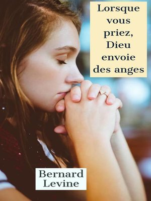 cover image of Lorsque vous priez, Dieu envoie des anges
