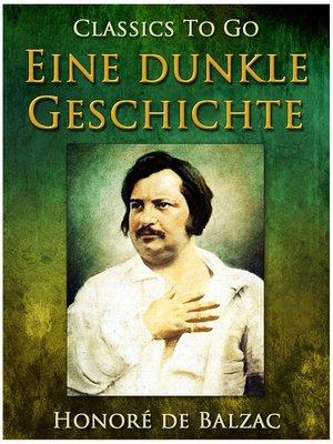 cover image of Eine dunkle Geschichte