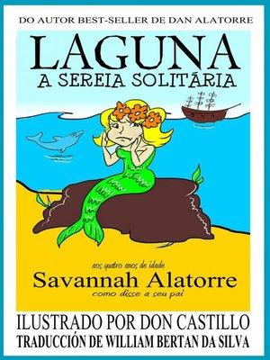 cover image of Laguna, a Sereia Solitária