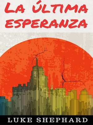 cover image of La última esperanza