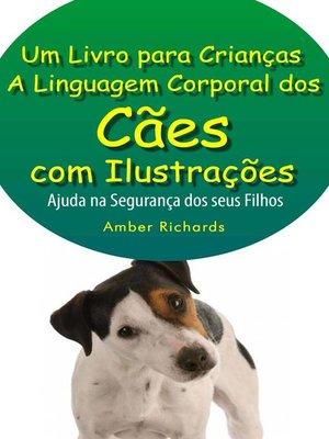 cover image of A Linguagem Corporal Dos Cães Com Ilustrações