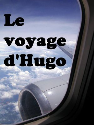 cover image of Le voyage d'Hugo