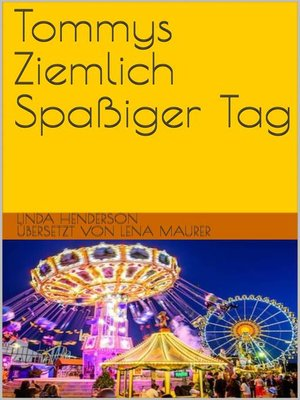 cover image of Tommys Ziemlich Spaßiger Tag