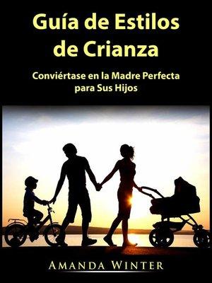 cover image of Guía de Estilos de Crianza