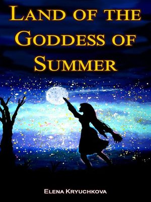 cover image of Land of the Goddess of Summer