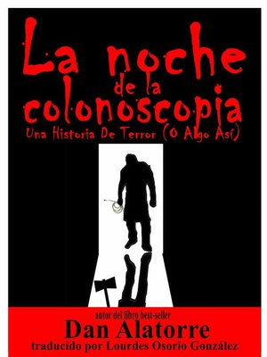 cover image of La Noche De La Colonoscopia