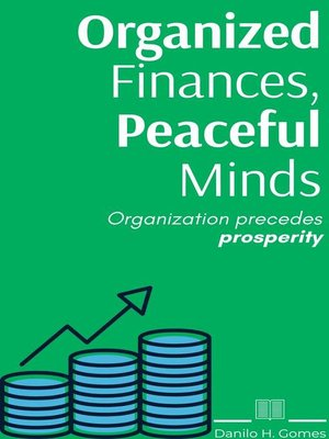 cover image of Organized Finances, Peaceful Minds