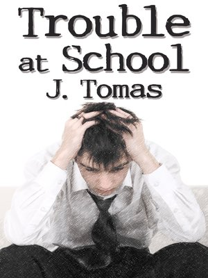 cover image of Trouble at School
