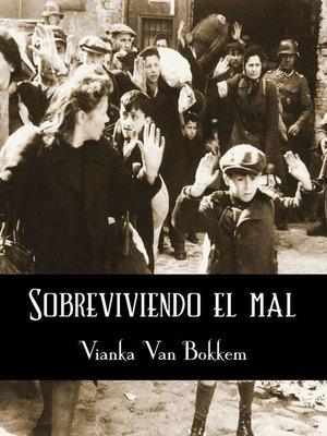 cover image of Sobreviviendo El Mal