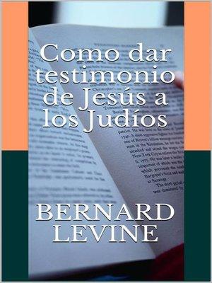 cover image of Como dar testimonio de Jesús a los Judíos
