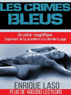 cover image of Les Crimes Bleus