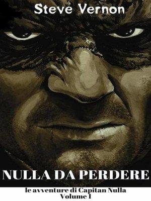 cover image of Nulla da perdere
