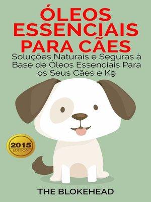 cover image of Óleos Essenciais para Cães