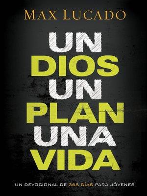 cover image of Un Dios, un plan, una vida