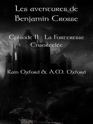 cover image of Les aventures de Benjamin Crosse. Épisode II