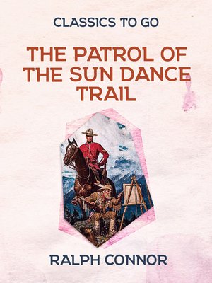 cover image of The Patrol of the Sun Dance Trail