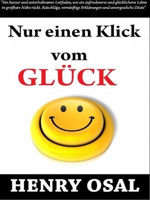 cover image of Nur Einen Klick Vom Glück Entfernt Henry Osal