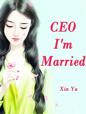 cover image of CEO, I'm Married