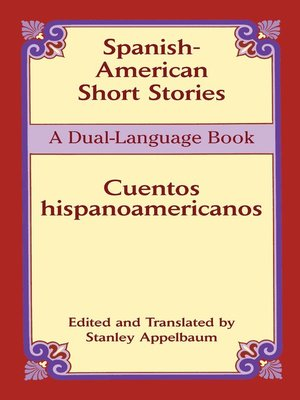 cover image of Spanish-American Short Stories / Cuentos hispanoamericanos
