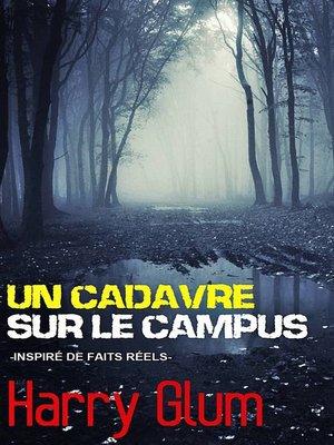 cover image of Un Cadavre sur le Campus