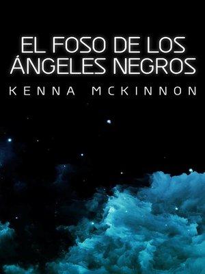 cover image of El Foso de los Ángeles Negros