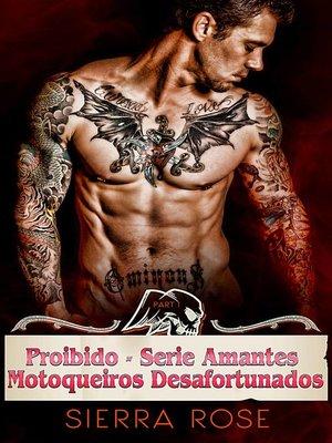 cover image of Proibido--Série Amantes Motoqueiros Desafortunados
