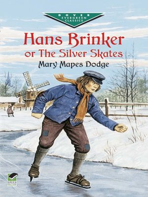 cover image of Hans Brinker, or The Silver Skates