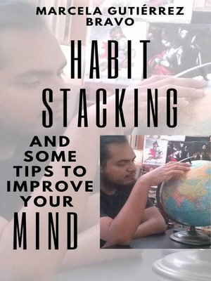 cover image of Habit Stacking and some Tips to Improve Your Mind