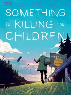 cover image of Something is Killing the Children, Issue 15
