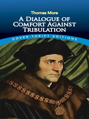 cover image of A Dialogue of Comfort Against Tribulation