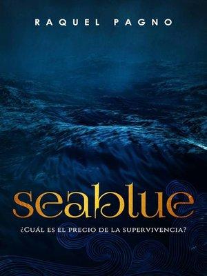 cover image of Seablue, ¿Cuál es el precio de la supervivencia?