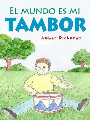 cover image of El Mundo Es Mi Tambor