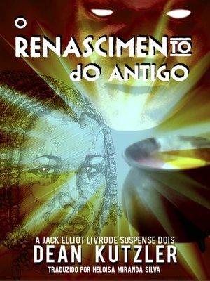 cover image of O Renascimento do Antigo