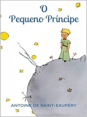 cover image of O Pequeno Príncipe