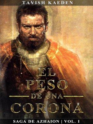 cover image of El peso de una corona