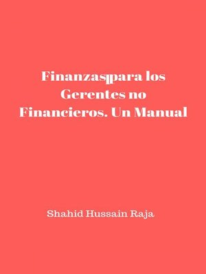 cover image of Finanzas para los Gerentes no Financieros. Un Manual