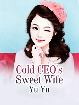 cover image of Cold CEO's Sweet Wife