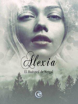 cover image of Alexia, El Huésped De Nergal