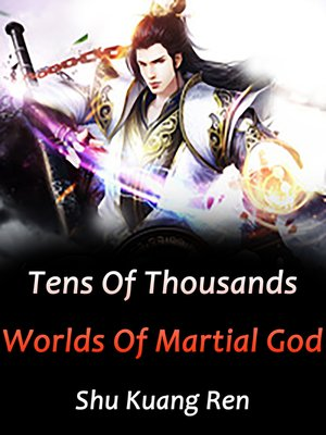cover image of Tens of Thousands Worlds of Martial God