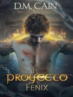 cover image of El Proyecto Fénix