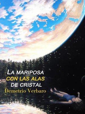 cover image of La Mariposa Con Las Alas De Cristal