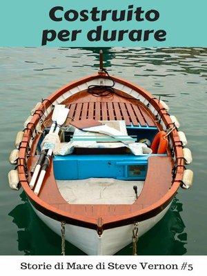 cover image of Costruito per durare