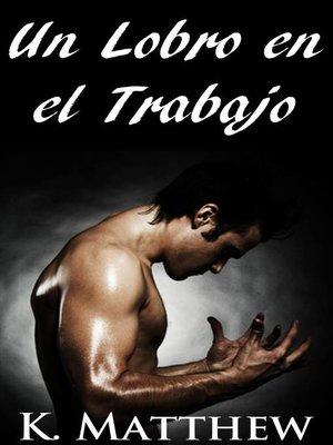cover image of Un lobro en el trabajo