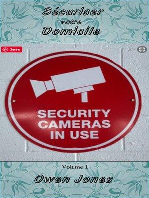 cover image of Sécuriser votre Domicile