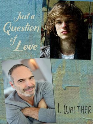cover image of Just a Question of Love