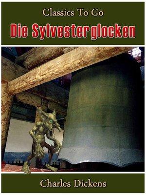 cover image of Die Sylvesterglocken